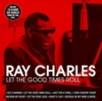 CHARLES, RAY - LET THE GOOD TIMES ROLL (Disco Vinilo LP)