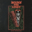 MOURN THE LIGHT - SUFFER THEN WERE GONE (Compact Disc)
