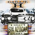 GARAJE H - SIN AZUCAR (Compact Disc)