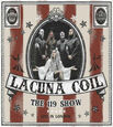 LACUNA COIL - 119 SHOW - LIVE IN LONDON + DVD (Compact Disc)