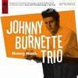 BURNETTE, JOHNNY - HONEY HUSH (Compact Disc)