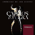 RIVERA, CARLOS - CRONICAS DE UNA GUERRA + DVD (Compact Disc)