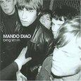 MANDO DIAO - BRING 'EM IN (Compact Disc)