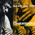 CHAMBERS, PAUL - BASS ON TOP (Compact Disc)