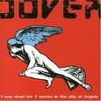 DOVER - I WAS DEAD FOR 7 WEEKS .. (Compact Disc)