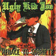 UGLY KID JOE - MENACE TO SOBRIETY (Compact Disc)
