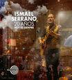 SERRANO, ISMAEL - 20 AÑOS: HOY ES SIEMPRE EN DIRECTO (Compact Disc)