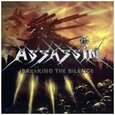 ASSASSIN - BREAKING THE SILENCE (Compact Disc)