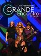 RAMALHO, ELBA - O GRANDE ENCONTRO (Digital Video -DVD-)