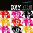DRY ICE - DRY ICE -HQ- (Disco Vinilo LP)