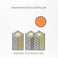 APARTAMENTOS ACAPULCO - NUEVOS TESTAMENTOS (Disco Vinilo LP)