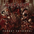 ASSASSIN - COMBAT CATHEDRAL (Compact Disc)