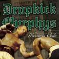 DROPKICK MURPHYS - WARRIOR CODE (Compact Disc)