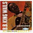 KING, B.B. - BB KING WAILS (Compact Disc)
