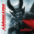 ANNIHILATOR - FOR THE DEMENTED (Compact Disc)