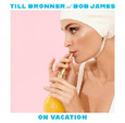 BRONNER, TILL - ON VACATION (Compact Disc)