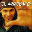 ARREBATO - QUE SALGA EL SOL POR DONDE QUIERA (Compact Disc)