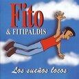 FITO Y FITIPALDIS - LOS SUEÑOS LOCOS (Compact Disc)