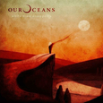 OUR OCEANS - WHILE TIME DISAPPEARS (Compact Disc)