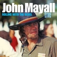 MAYALL, JOHN - ROLLING WITH THE BLUES (Compact Disc)