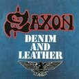 SAXON - DENIM AND LEATHER (Compact Disc)