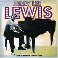 LEWIS, JERRY LEE - PLATINUM COLLECTION (Compact Disc)