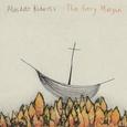 ROBERTS, ALASDAIR - FIERY MARGIN (Compact Disc)