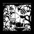 MATTHEWS, DAVE - COME TOMORROW (Compact Disc)
