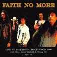 FAITH NO MORE - LIVE AT PALLADIUM HOLLYWOOD 1990 (Compact Disc)