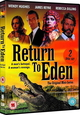 TV SERIES - RETURN TO EDEN (Digital Video -DVD-)