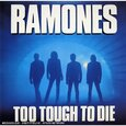 RAMONES - TOO TOUGH TO DIE (Compact Disc)
