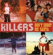 KILLERS - DON'T SHOOT ME SANTA -2TR (Compact 'single')