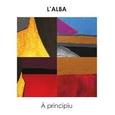 L'ALBA - A PRINCIPIU (Disco Vinilo LP)