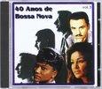 VARIOUS ARTISTS - 40 AÑOS DE BOSSA NOVA 3 (Compact Disc)