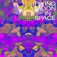 FLYING MOON IN SPACE - FLYING MOON IN SPACE (Disco Vinilo LP)