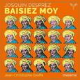GROFFE, JEAN-CHRISTOPHE - BAISIEZ MOY (Compact Disc)
