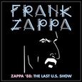 ZAPPA, FRANK - ZAPPA '88: LAST U.S. SHOW -DIGI- (Compact Disc)