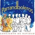 PARRANDBOLEROS - CONCIERTO DE NAVIDAD (Compact Disc)