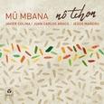 MBANA, MU - NO TCHON (Compact Disc)