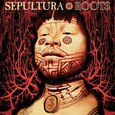 SEPULTURA - ROOTS -EXPANDED-