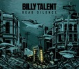 BILLY TALENT - DEAD SILENCE (Compact Disc)