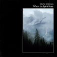 ECKMAN, CHRIS - WHERE THE SPIRIT RESTS (Compact Disc)