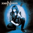 NORUM, JOHN - FACE THE TRUTH -DELUXE- (Compact Disc)
