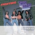 THIN LIZZY - FIGHTING -DELUXE- (Compact Disc)
