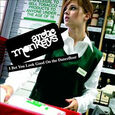 ARCTIC MONKEYS - I BET YOU LOOK GOOD ON THE DANCEFLOOR -DOWNLOAD- (Disco Vinilo  7')