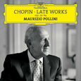 CHOPIN, FREDERIC - LATE WORKS OPP.59-64 (Compact Disc)