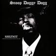 SNOOP DOGGY DOG - SHIZNIT: RARE TRACKS & RADIO SESSIONS 93-95 -HQ- (Disco Vinilo LP)
