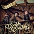 DOOBIE BROTHERS - LIBERTE (Compact Disc)