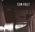 SON VOLT - TRACE - EXPANDED (Compact Disc)