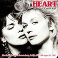 HEART - IF HEARTS COULD KILL (Compact Disc)